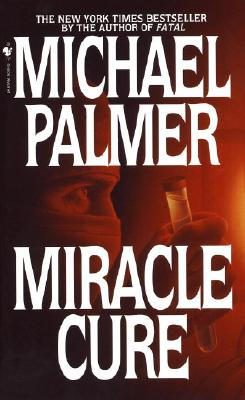 Miracle Cure By Palmer, Michael
